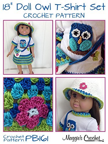 Crochet Pattern Owl T Shirt Dress Hat Purse For 18 Doll Pb161